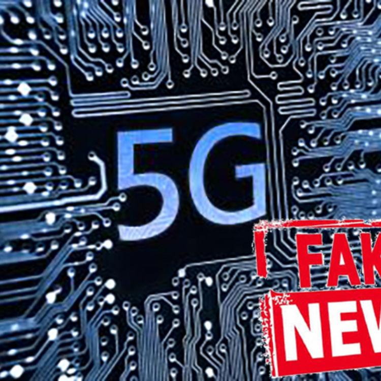 La diffusione delle fake news e la diatriba del 5G